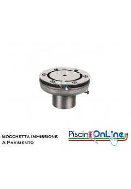 BOCCHETTA IMMISSIONE A PAVIMENTO 2'' INOX AISI 316 PER LINER - ACCESSORI PER PISCINA ONLINE