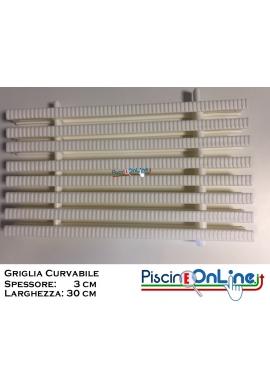GRIGLIA CURVABILE PER CANALETTA PISCINA - LARGHEZZA 30 CM - SPESSORE 3 CM