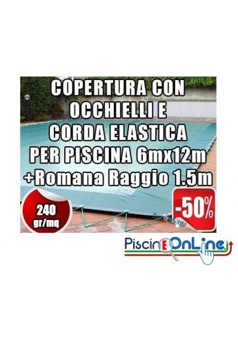Copertura invernale da 240 gr Con Occhielli e Corda 6mt x 12mt+Romana Raggio 1.5mt-Dim. Cop. reali 7.5 mt x 15mt