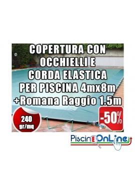 COPERTURA INVERNALE DA 240 GR CON OCCHIELLI E CORDA PER PISCINE 4mt x 8mt + ROMANA RAGGIO 1.5mt - Dim. Cop. REALI 5.5 mt x 11mt