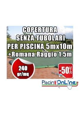 COPERTURA INVERNALE DA 240 GR SENZA TUBOLARI PER PISCINA 5mt x 10mt + ROMANA RAGGIO 1.5mt - Dim. Cop. REALI 6.50mt x 13mt