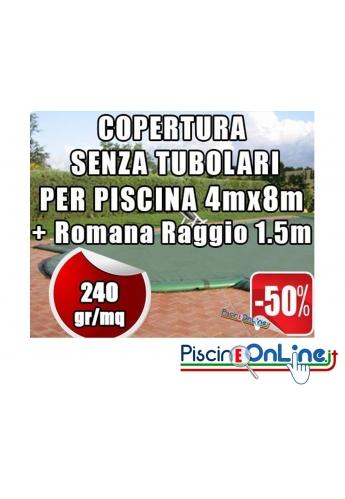 Copertura invernale da 240gr Senza tubolari inclusi per piscine 4mt x 8mt + Romana Raggio 1.5m - Dim. Cop reali 5.50mt x 11mt