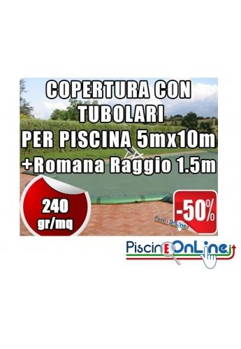 Copertura invernale da 240gr con tubolari inclusi per piscine 5mt x 10mt + Romana Raggio 1.5mt- Dim. Copertura 6.5mtx13mt