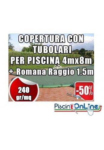 Copertura invernale da 240gr con tubolari inclusi per piscine 4mt x 8mt + Romana raggio 1.5mt