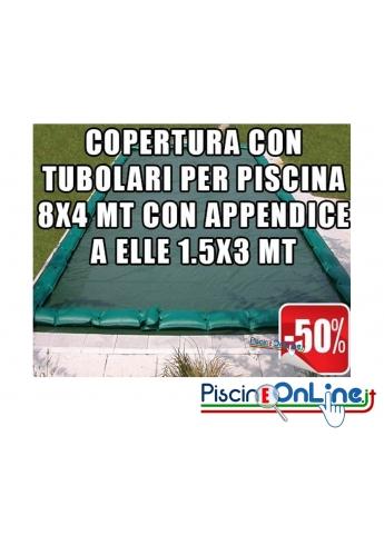 Copertura invernale da 210gr con tubolari inclusi per piscine 4mt x 8mt con appendice ad elle 1.5 mt x 3 mt