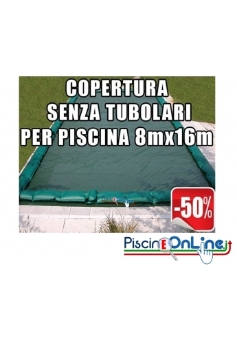 Copertura invernale da 210 gr Senza tubolari per piscine 8mt x 16mt - Dim. Cop. reali 9.50mt x 17.5mt