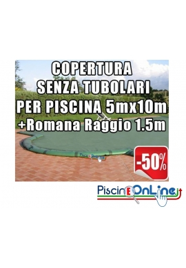 COPERTURA INVERNALE DA 220/210 GR SENZA TUBOLARI PER PISCINE 5mt x 10mt + ROMANA RAGGIO 1.5mt - Dim. Cop. REALI 6.50mt x 13mt