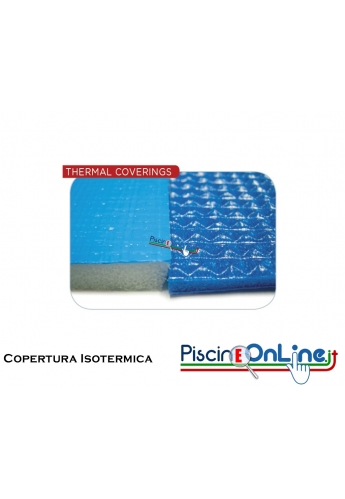Copertura isotermica multistrato, mousse in PE e cellule chiuse, spess. 5 mm, 400 g/m2