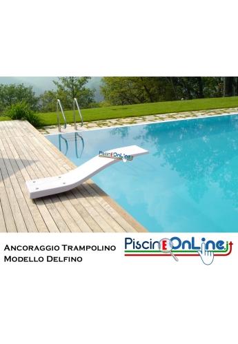 Ancoraggio per tavola trampolino modello Delfino - offerte accessori piscina online