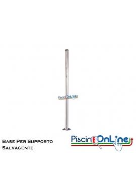 BASE PER SUPPORTO SALVAGENTE INOX