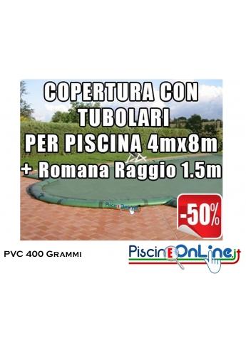COPERTURA INVERNALE IN POLIESTERE AD ALTA TENACITA' PVC DA 400 GR CON TUBOLARI INCLUSI PER PISCINE 4 x 8mt + ROMANA 1.5mt