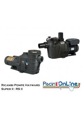 RICAMBI PER POMPA HAYWARD MODELLO SUPER II e RS II