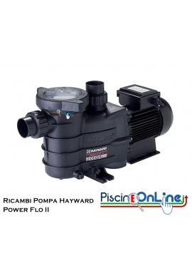 RICAMBI PER POMPA HAYWARD MODELLO POWER FLO II