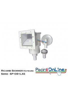 RICAMBI PER SKIMMER HAYWARD A BOCCA LARGA - SERIE - SP1091LXE