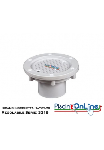 RICAMBI PER BOCCHETTA REGOLABILE HAYWARD SERIE: 3319
