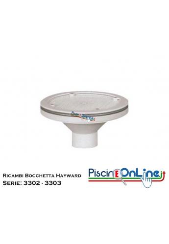 RICAMBI PER BOCCHETTA REGOLABILE HAYWARD SERIE: 3302 - 3303