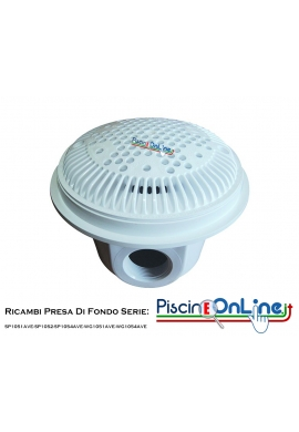 RICAMBI PER PRESA DI FONDO HAYWARD SERIE: SP1051AVE - SP1052 - SP1054AVE / WG1051AVE - WG1054AVE