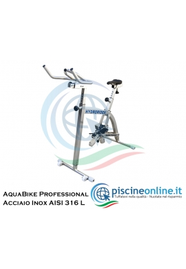 ACQUABIKE PROFESSIONAL - COSTRUITA IN ACCIAIO INOX AISI 316 L - SELLA E MANUBRI REGOLABILI - 3 LIVELLI DI RESISTENZA
