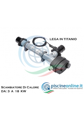 SCAMBIATORE DI CALORE IN TITANIO - RISCALDATORE ELETTRICO - ADATTO PER PISCINE CON ACQUA SALATA
