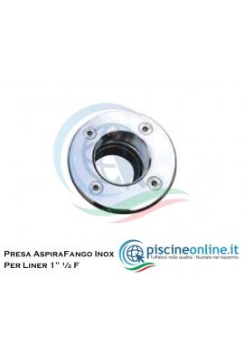 """PRESA ASPIRA FANGO INOX PER RIVESTIMENTO LINER/PVC 1"""" ½ F"""